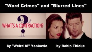 """""""Word Lines"""", (""""Blurred Lines"""" by Robin Thicke and """"Word Crimes"""" by """"Weird Al"""" simultaneous!)"""
