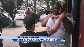 Choke Hold Protests Across the Country; NYPD Starts Testing Body Cameras For Police Officers
