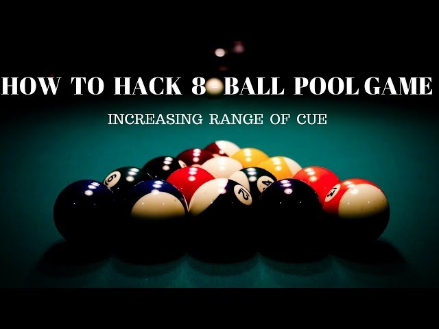 [ 8 BALL POOL HACK] HOW TO HACK 8 - BALL POOL GAME BY INCREASING RANGE OF CUE 2017 100%WORKING WIN