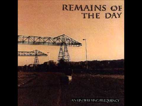 Remains of the Day - An Underlying Frequency (Full Album)