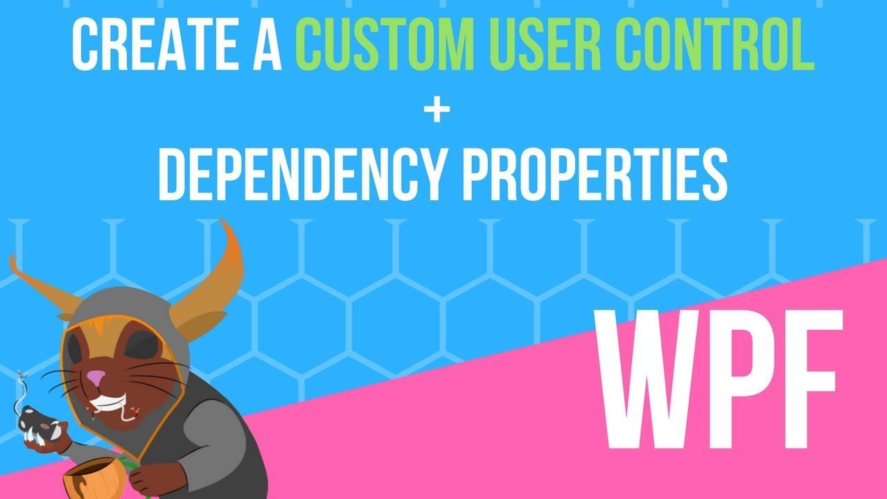 WPF Custom User Control + Dependency Properties