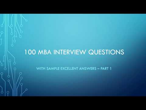 Top 100 MBA Interview Questions with Answers to get your dream job-Part 1!!