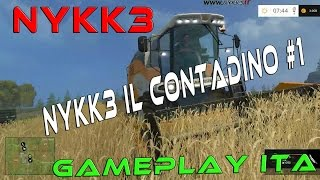 Farming Simulator 15 - Gameplay ITA HD - NYKK3 Torna Nei Panni Del Contadino #1