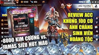 Free Fire | Review Acc Khủng Chàng Sinh Viên Hoàng Tộc Và Phá 8000 KC Kiếm FAMAS Mới | Rikaki Gaming