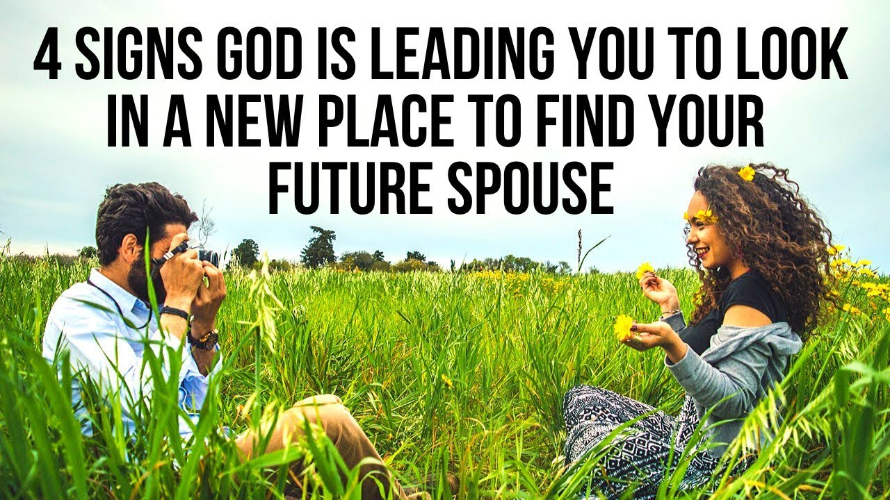 "God Is Telling You to Look for ""The One"" in a New Place If . . ."