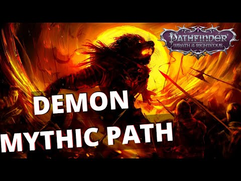 Pathfinder Wrath of The Righteous Demon Mythic Path Overview Beta Phase 3 |