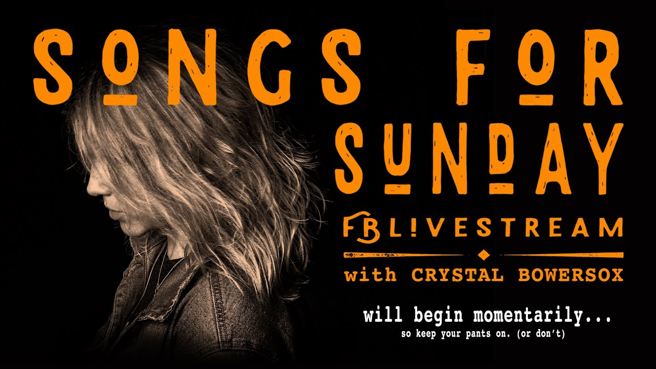 Songs For Sunday with Crystal Bowersox - YouTube