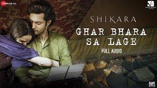 Ghar Bhara Sa Lage - Shikara | Aadil Khan & Sadia | Shreya Ghoshal & Papon | Sandesh S | Irshad K
