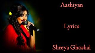 Aashiyan LYRICS - Barfi! | Shreya Ghoshal, Nikhil Paul | Pritam | Itti Si Hasi Itti Si Khushi Lyrics