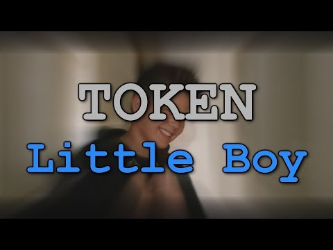 TOKEN - Little Boy Lyrics