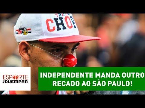 PISTOLOU! Independente manda outro RECADO ao São Paulo!