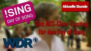 WDR Aktuelle Stunde 21.05.2010 • Das AKS-Chor-Casting für den Day of Song