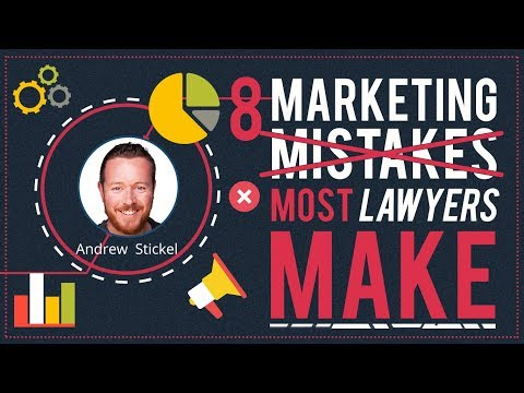 8 Marketing Mistakes Most Lawyers Make