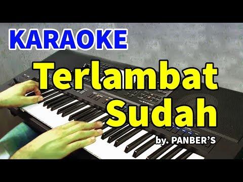 terlambat-sudah---panber's- -karaoke-hd