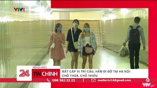 Cầu, hầm đi bộ tại Hà Nội: Chỗ thừa - chỗ thiếu   VTV24