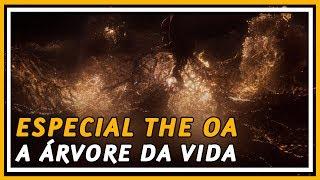 THE OA SEASON 2 ESPECIAL 👼 O QUE A ÁRVORE SIMBOLIZA? | COXINHA NERD