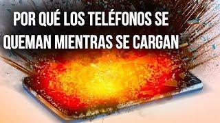 Por qué los teléfonos se incendian mientras se cargan