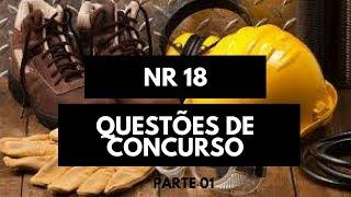 NR 18- Segurança no Trabalho para Concurso Parte 01