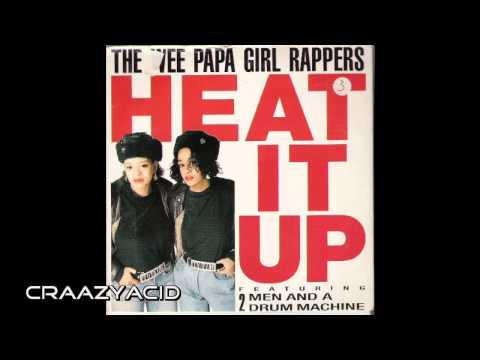 Wee Papa Girl Rappers - Heat It Up (Acid House Remix)