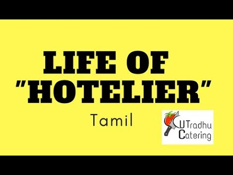 Life of Hoteliers !! (Tamil )
