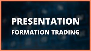 0. Présentation de la formation (Formation Débuter en Trading - DMTrading.fr)