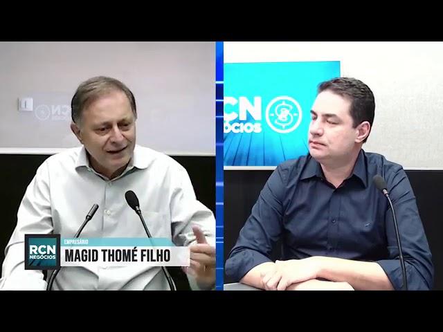 RCN Negócios - Com Magid Thomé