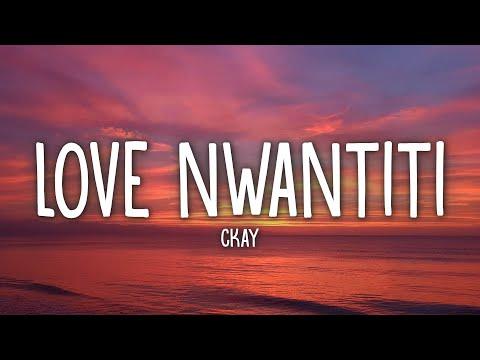 CKay - Love Nwantiti (TikTok Remix) (Lyrics)