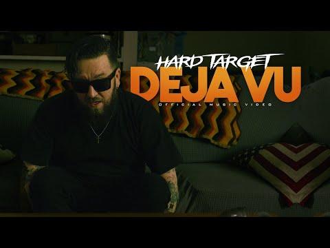 Смотреть клип Hard Target - Deja Vu