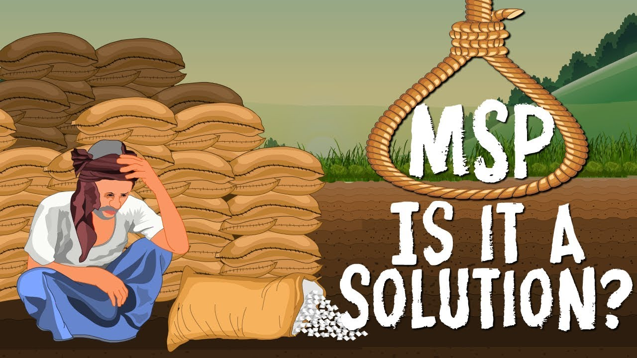 MSP; Minimum Support Price: No magic bullet to end farmer woes - YouTube