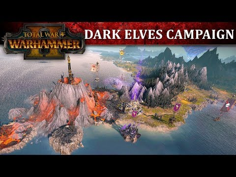 Total War: WARHAMMER 2 - Dark Elves Campaign Let's Play