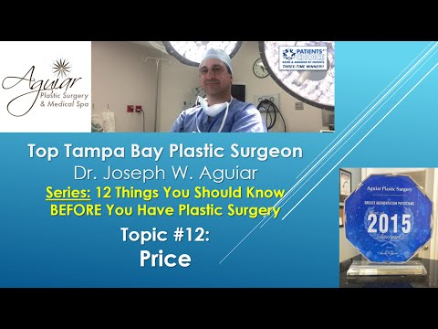 Price & Cost Of Plastic Surgery | Tampa FL | 813-658-3600 | Aguiar Plastic Surgery | 33626 | Near Me