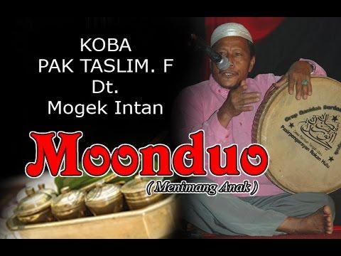 KOBA MENIMANG ANAK (ONDUO) OLEH PAK TASLIM. F Datuk Mogek Intan
