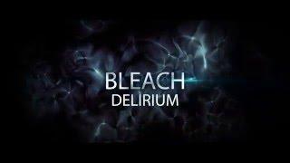 Official Bleach: Delirium Trailer