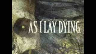 The Sound Of Truth - As I Lay Dying - LYRICS (Video Description)
