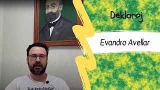 BK Deklaroj – Evandro Avellar