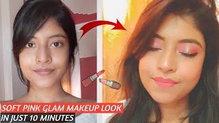 Soft Pink Glam Makeup| Under 10min| Affordable Makeup Look| Assamese Makeup Channel|
