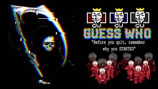 XXIII [ POWER RO ]  -『 GuessWho™ 』* 10/30/2017 *