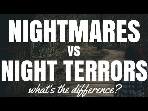 Nightmares vs Night Terrors: What's The Difference?