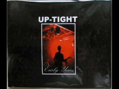 Up-Tight - Early Years [FULL ALBUM]