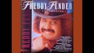 Freddy Fender - You