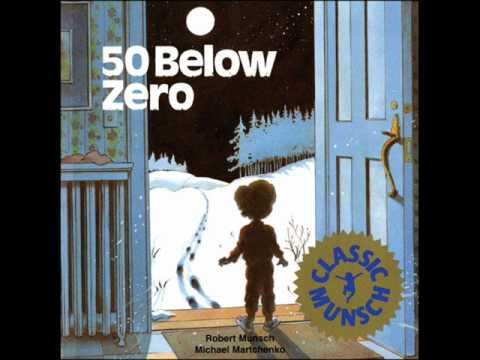 50 Below Zero read by Robert Munsch
