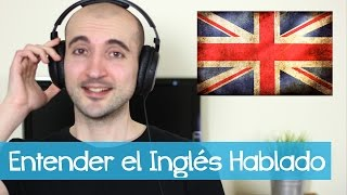 Repeat youtube video Cómo Entender el Inglés Hablado [Listening]
