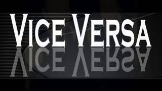 VICE VERSA   Sex on Fire