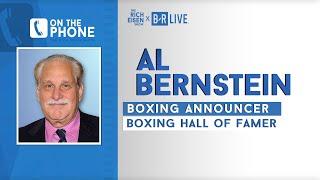 Boxing Hall of Famer Al Bernstein Breaks Down Fury vs Wilder w Rich Eisen | Full Interview | 2/24/20