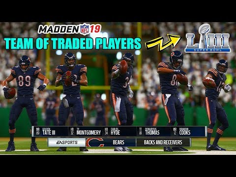 CAN A TEAM OF PLAYERS TRADED IN 2018 WIN THE SUPERBOWL? Madden 19 Franchise Experiment