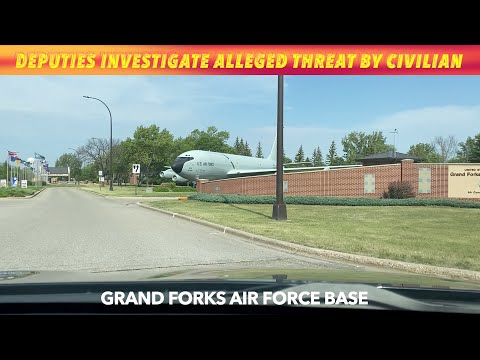 Deputies Investigate Alleged Threat By Civilian At Grand Forks Air Force Base