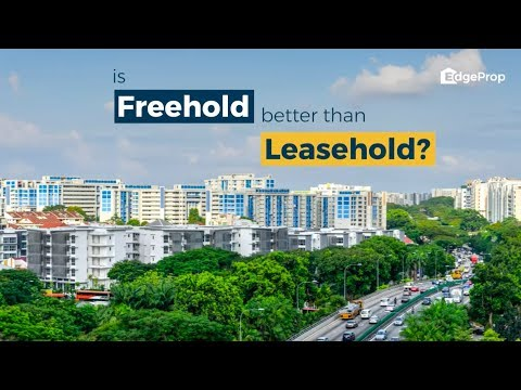 Is freehold always better than leasehold?
