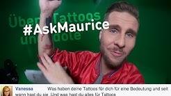 Das bedeuten meine Tattoos  - #AskMaurice