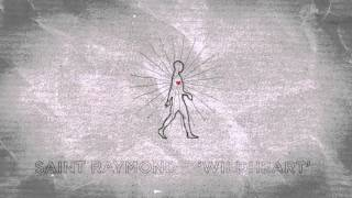 Saint Raymond - Wildheart