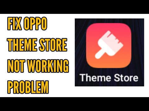 Fix OPPO Theme Store Not Working Problem Solved